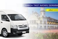 Harga Tiket Travel Semarang NATARU