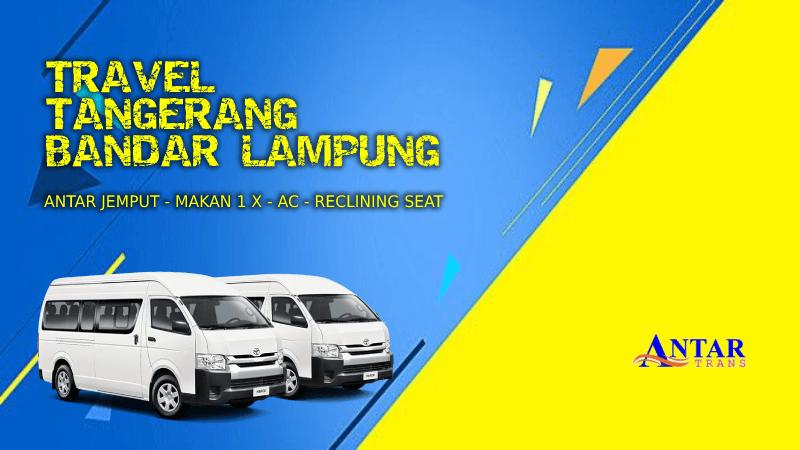 Travel Tangerang Bandar Lampung