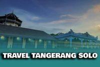 Travel Tangerang Solo